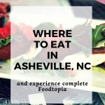 Where to Eat in Asheville NC Foodtopia