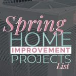 spring home projects list
