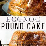 eggnog pound cake pinnable