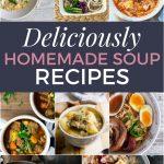 deliciously homemade soup recipes